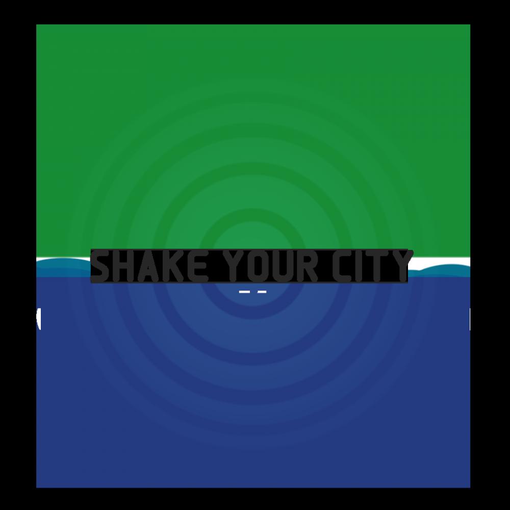 Shake Your City (ShYC)