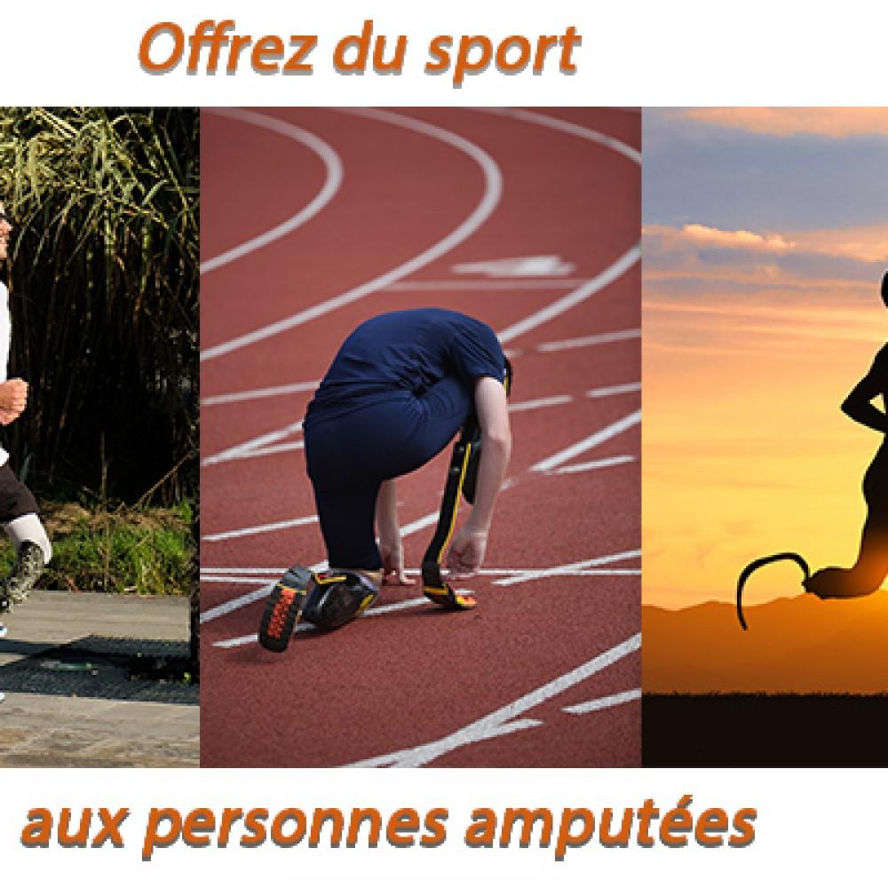 Offrez du sport aux personnes amputées